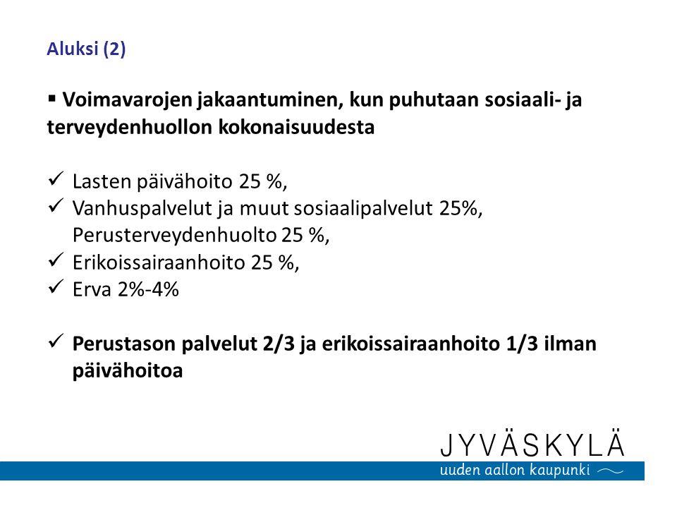 Erikoissairaanhoito 25 %, Erva 2%-4%
