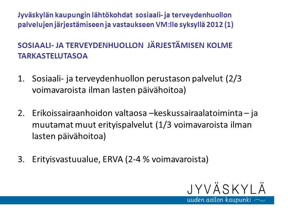 Erityisvastuualue, ERVA (2-4 % voimavaroista)