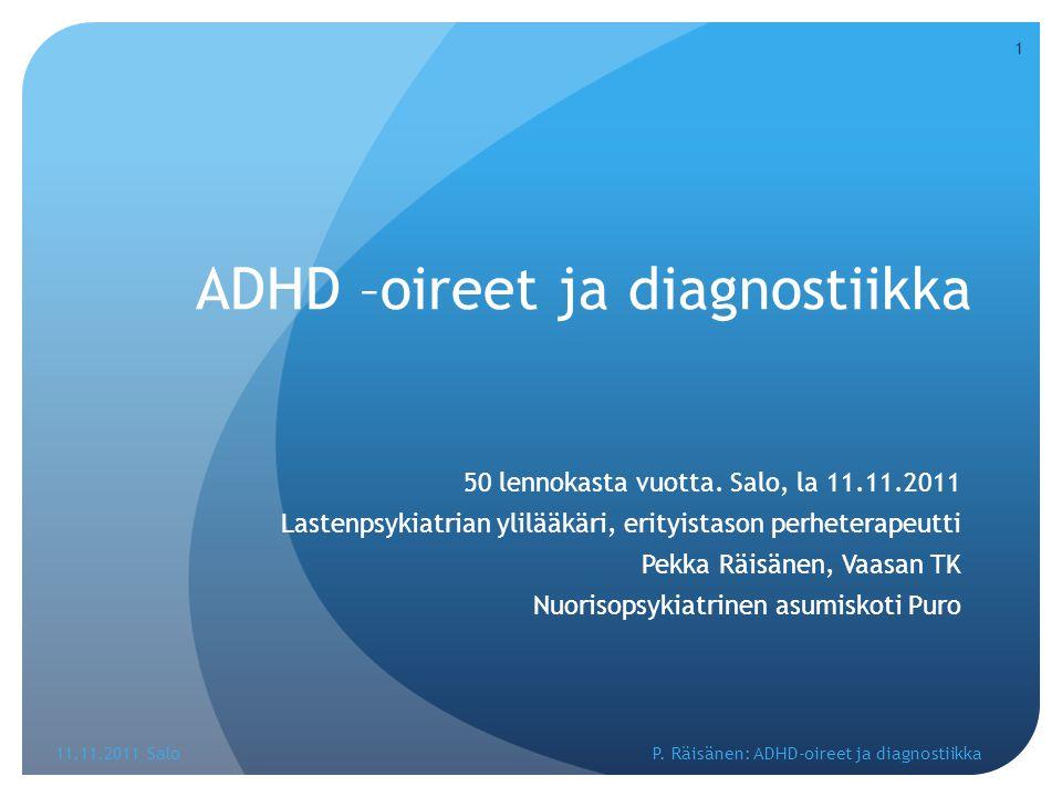 ADHD –oireet ja diagnostiikka