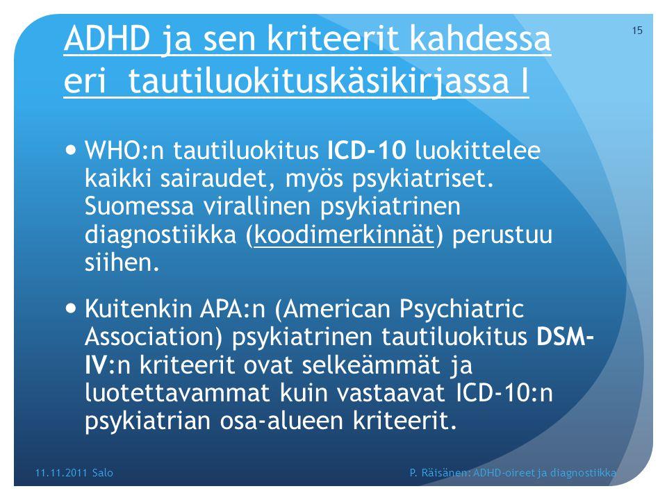 ADHD ja sen kriteerit kahdessa eri tautiluokituskäsikirjassa I