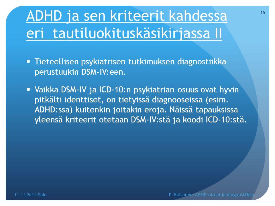 ADHD ja sen kriteerit kahdessa eri tautiluokituskäsikirjassa II