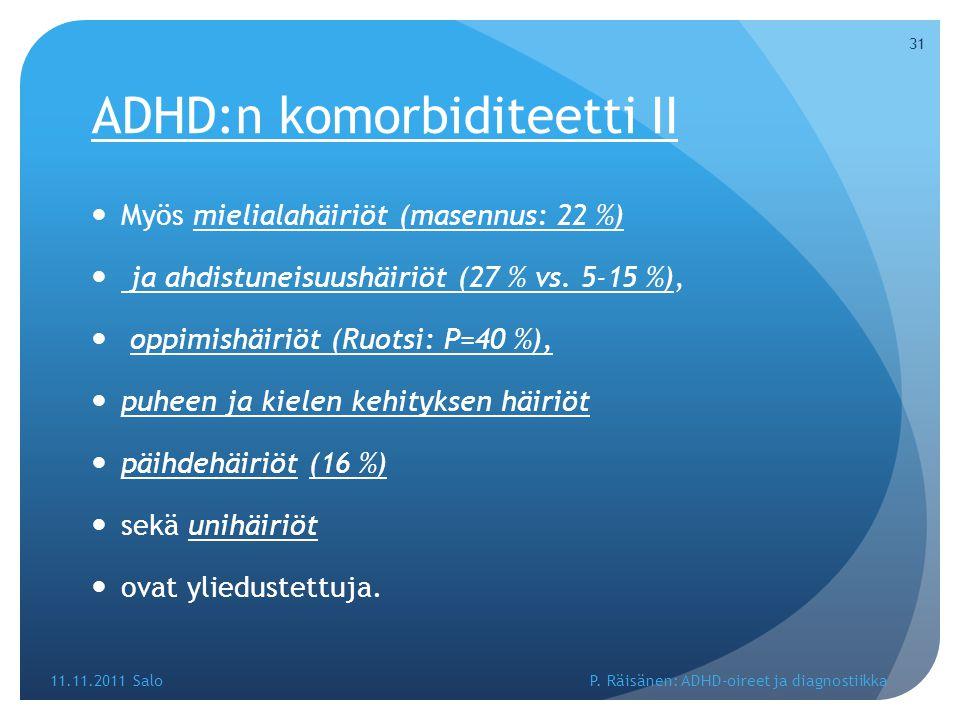 ADHD:n komorbiditeetti II