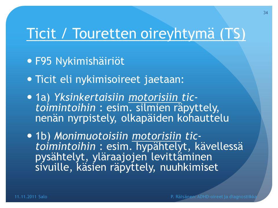 Ticit / Touretten oireyhtymä (TS)