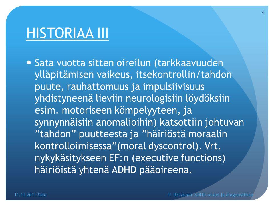 HISTORIAA III