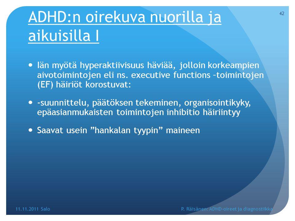 ADHD:n oirekuva nuorilla ja aikuisilla I