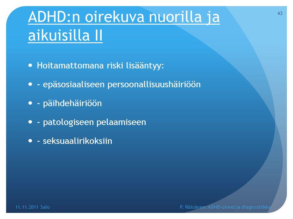 ADHD:n oirekuva nuorilla ja aikuisilla II