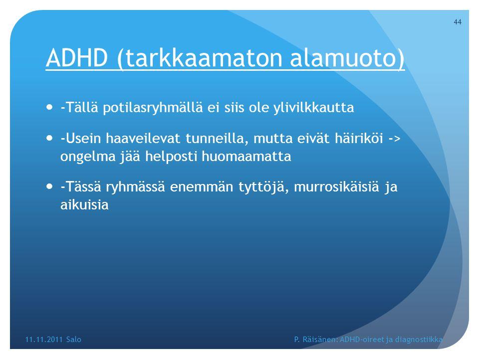 ADHD (tarkkaamaton alamuoto)