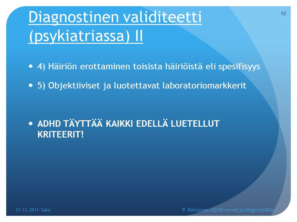 Diagnostinen validiteetti (psykiatriassa) II
