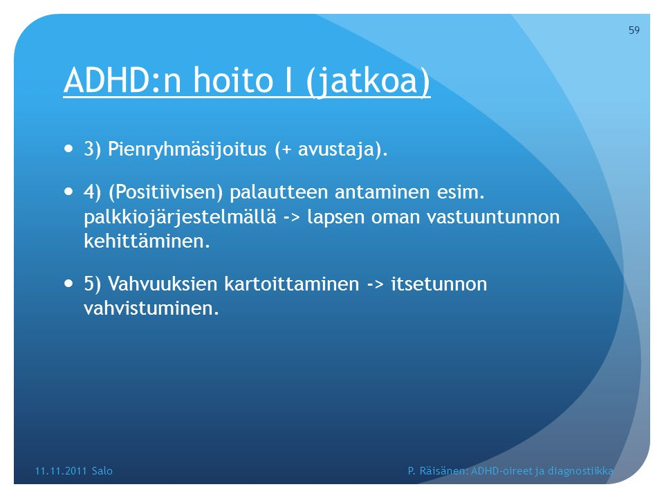 ADHD:n hoito I (jatkoa)