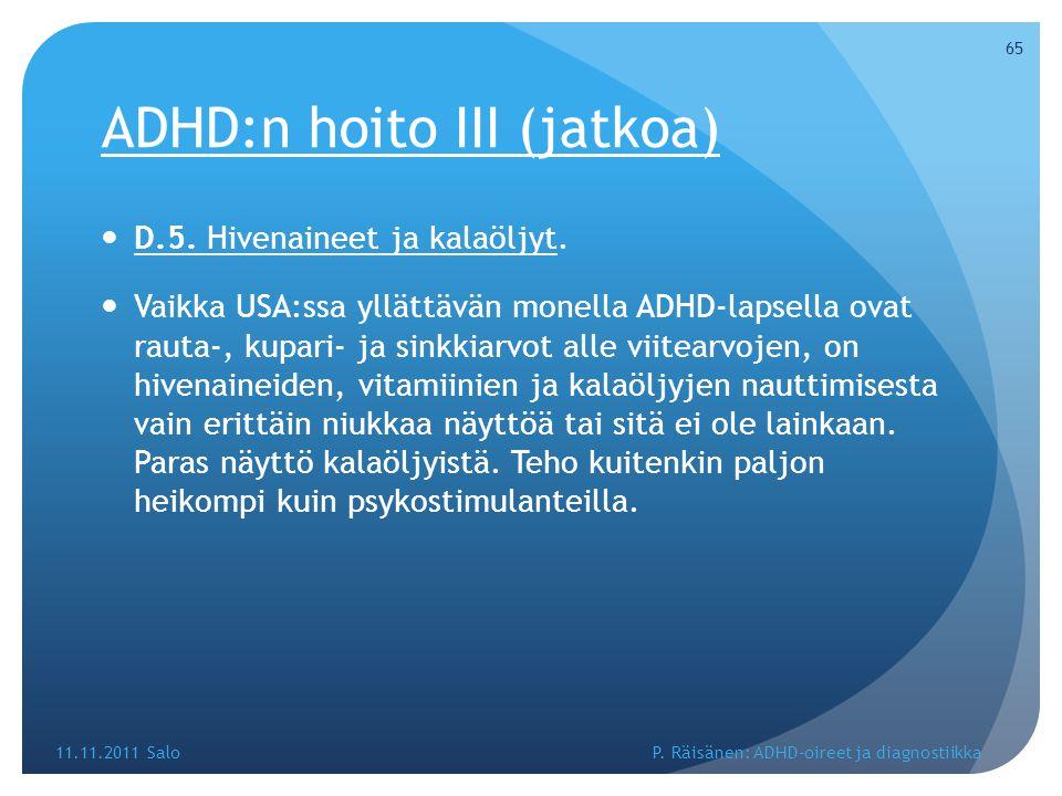 ADHD:n hoito III (jatkoa)