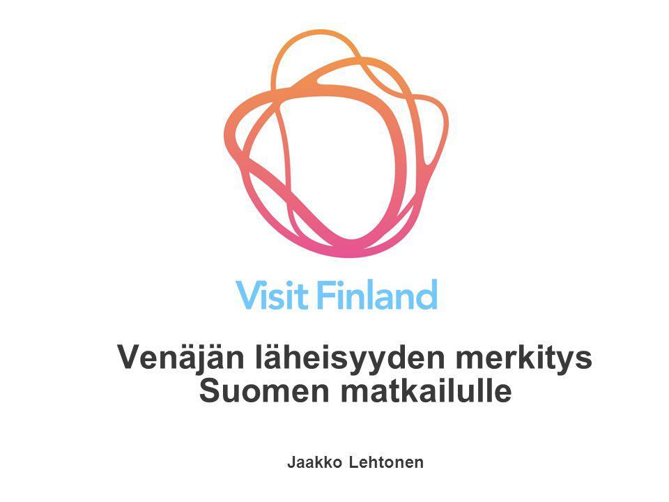 Venäjän läheisyyden merkitys Suomen matkailulle Jaakko Lehtonen