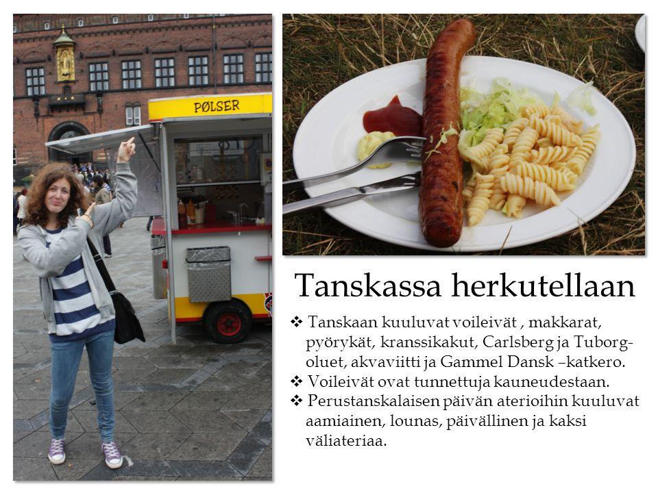 Tanskassa herkutellaan