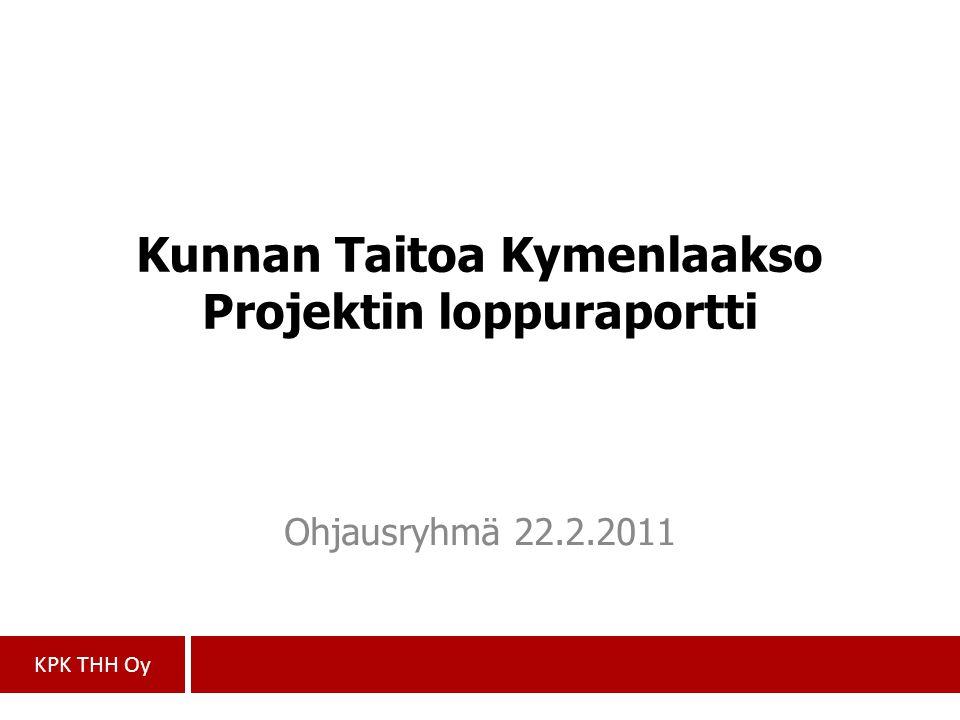 Kunnan Taitoa Kymenlaakso Projektin loppuraportti