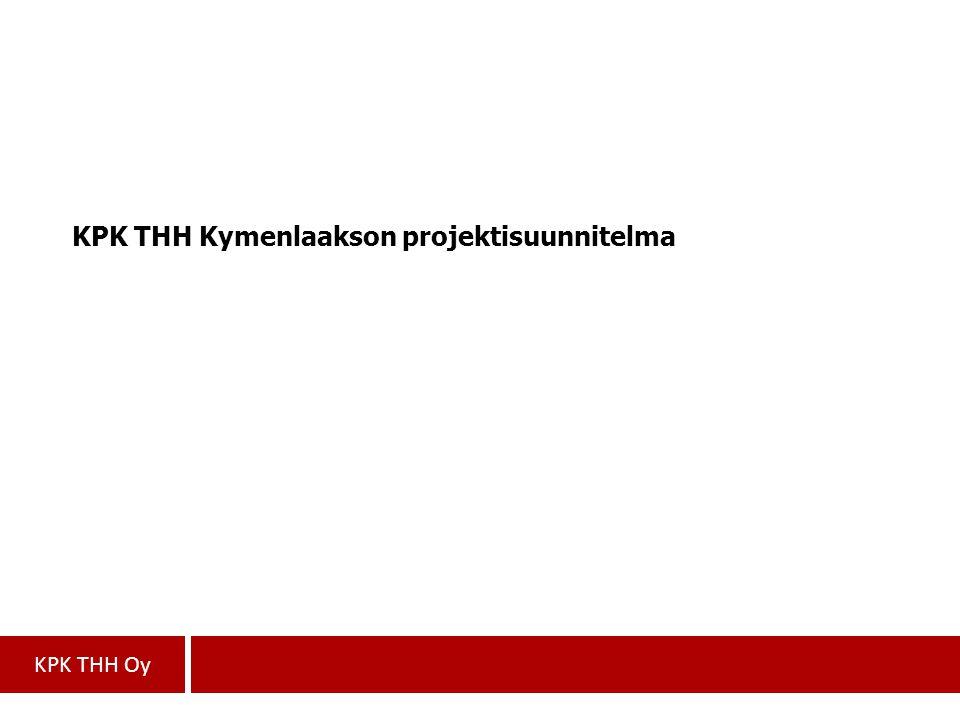 KPK THH Kymenlaakson projektisuunnitelma