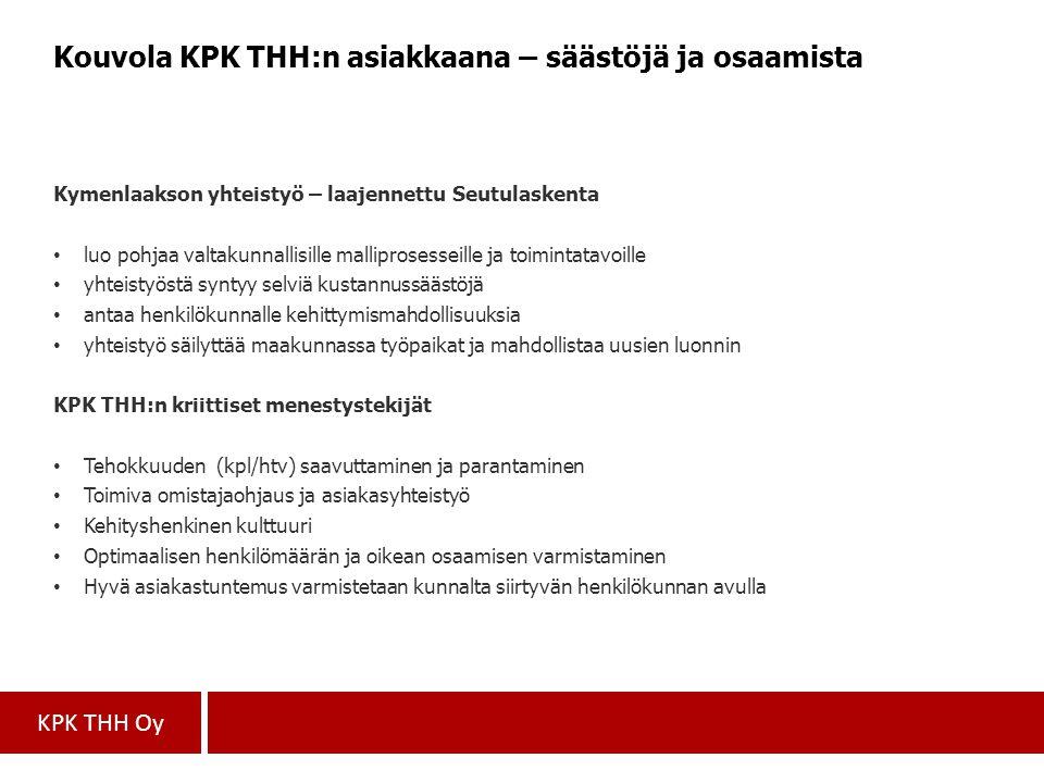 Kouvola KPK THH:n asiakkaana – säästöjä ja osaamista