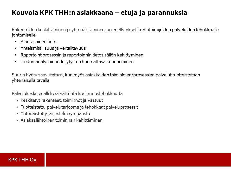 Kouvola KPK THH:n asiakkaana – etuja ja parannuksia