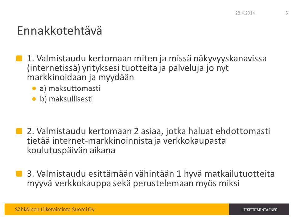 28.4.2014 Ennakkotehtävä.