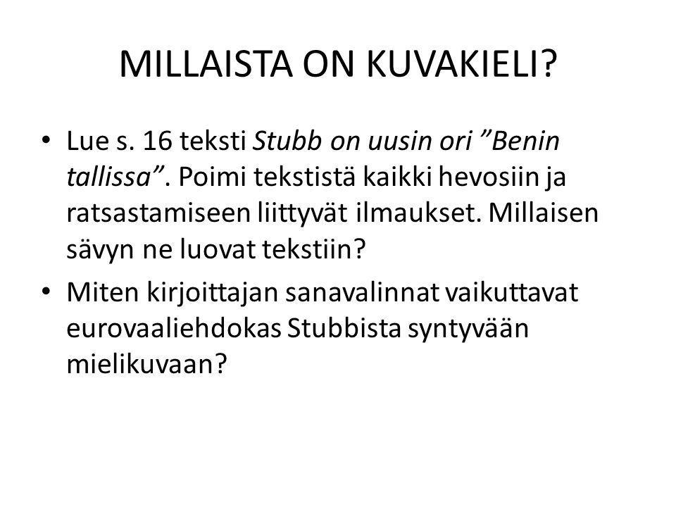 MILLAISTA ON KUVAKIELI