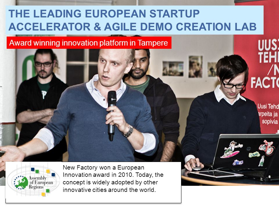 THE LEADING EUROPEAN STARTUP ACCELERATOR & AGILE DEMO CREATION LAB