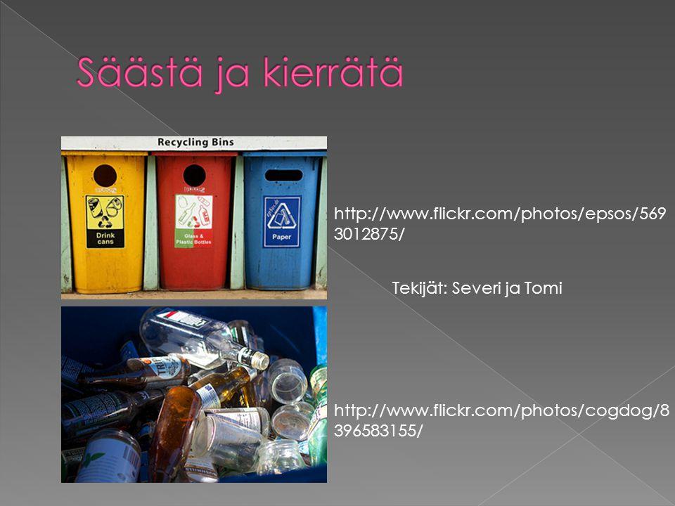 Säästä ja kierrätä http://www.flickr.com/photos/epsos/5693012875/