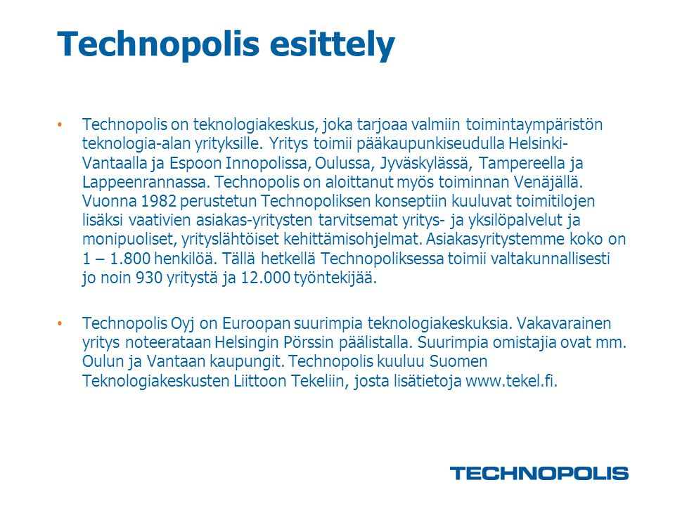 Technopolis esittely