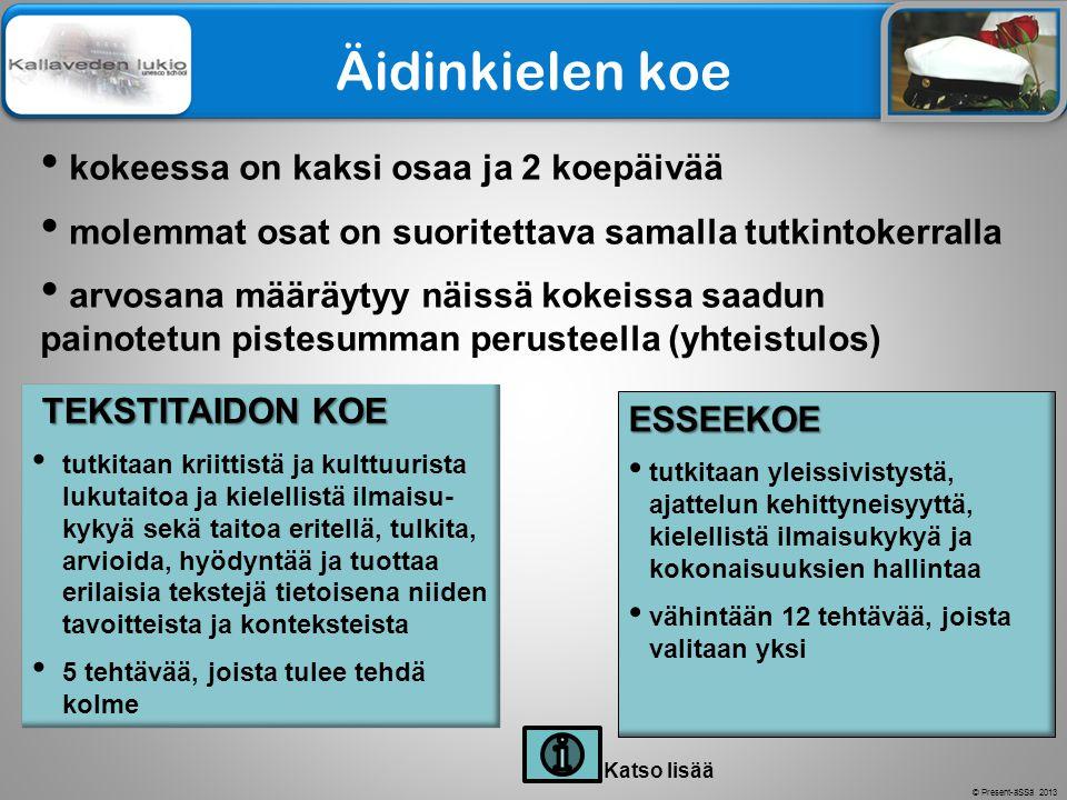 Äidinkielen koe kokeessa on kaksi osaa ja 2 koepäivää