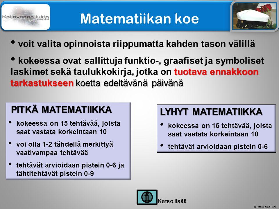 Matematiikan koe voit valita opinnoista riippumatta kahden tason välillä.