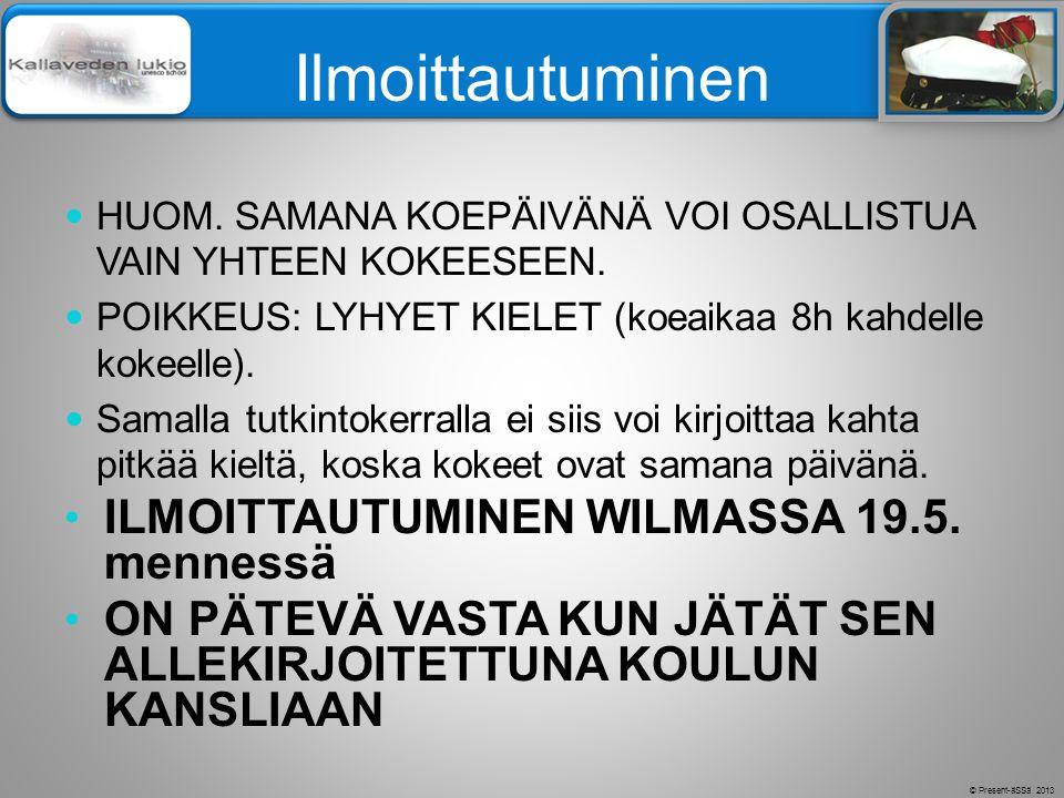 Ilmoittautuminen ILMOITTAUTUMINEN WILMASSA 19.5. mennessä