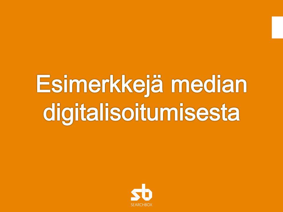 Esimerkkejä median digitalisoitumisesta