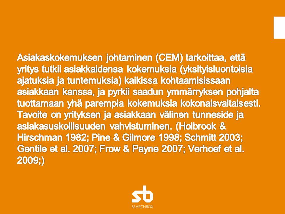 Asiakaskokemuksen johtaminen (CEM) tarkoittaa, että yritys tutkii asiakkaidensa kokemuksia (yksityisluontoisia ajatuksia ja tuntemuksia) kaikissa kohtaamisissaan asiakkaan kanssa, ja pyrkii saadun ymmärryksen pohjalta tuottamaan yhä parempia kokemuksia kokonaisvaltaisesti.
