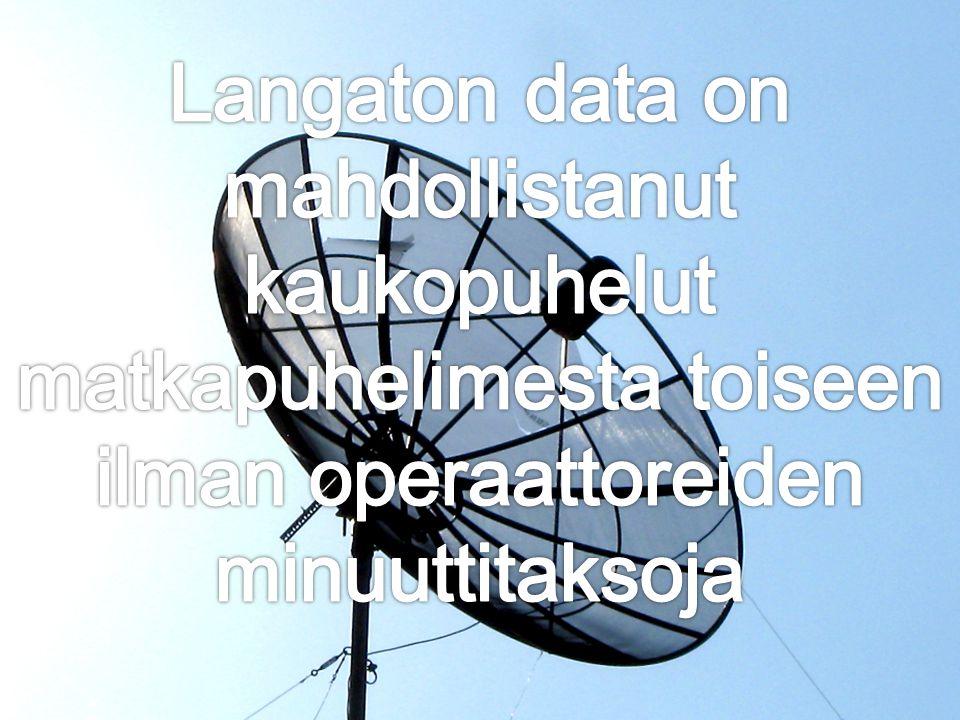 Langaton data on mahdollistanut kaukopuhelut matkapuhelimesta toiseen ilman operaattoreiden minuuttitaksoja