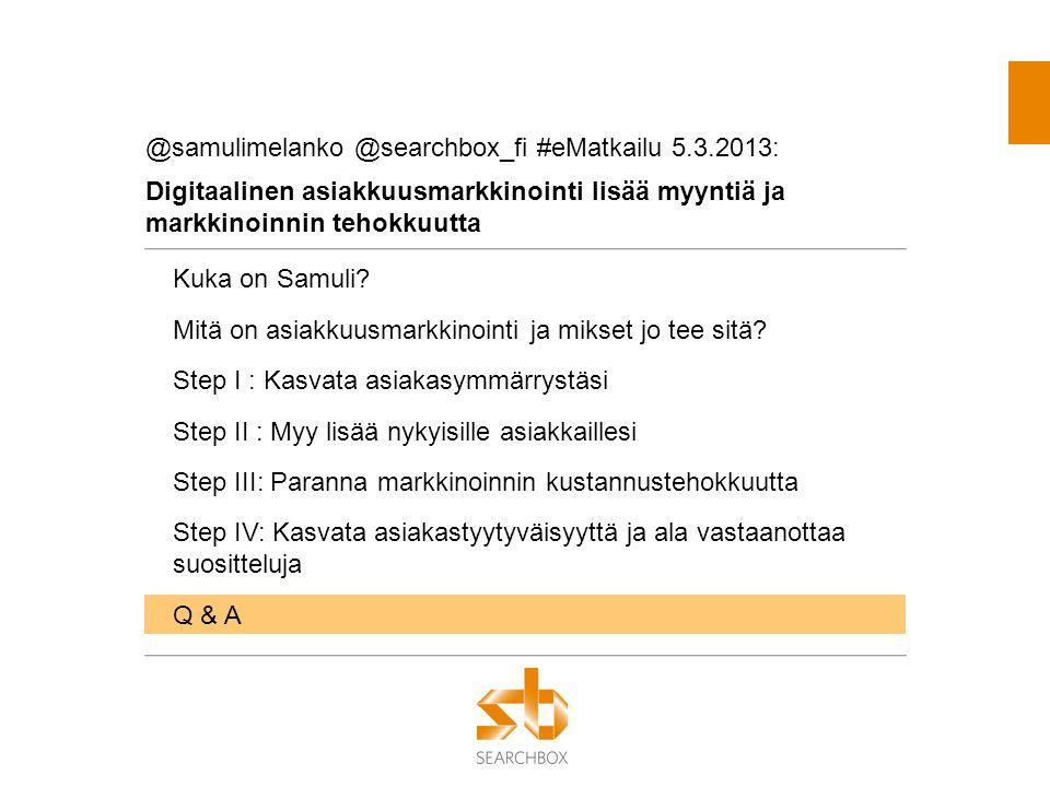 @samulimelanko @searchbox_fi #eMatkailu 5.3.2013: