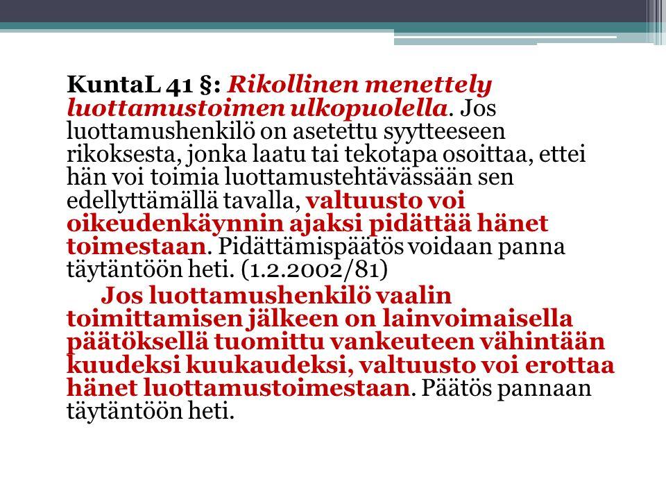 KuntaL 41 §: Rikollinen menettely luottamustoimen ulkopuolella