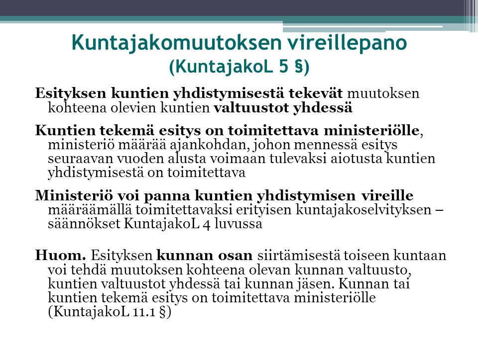Kuntajakomuutoksen vireillepano (KuntajakoL 5 §)