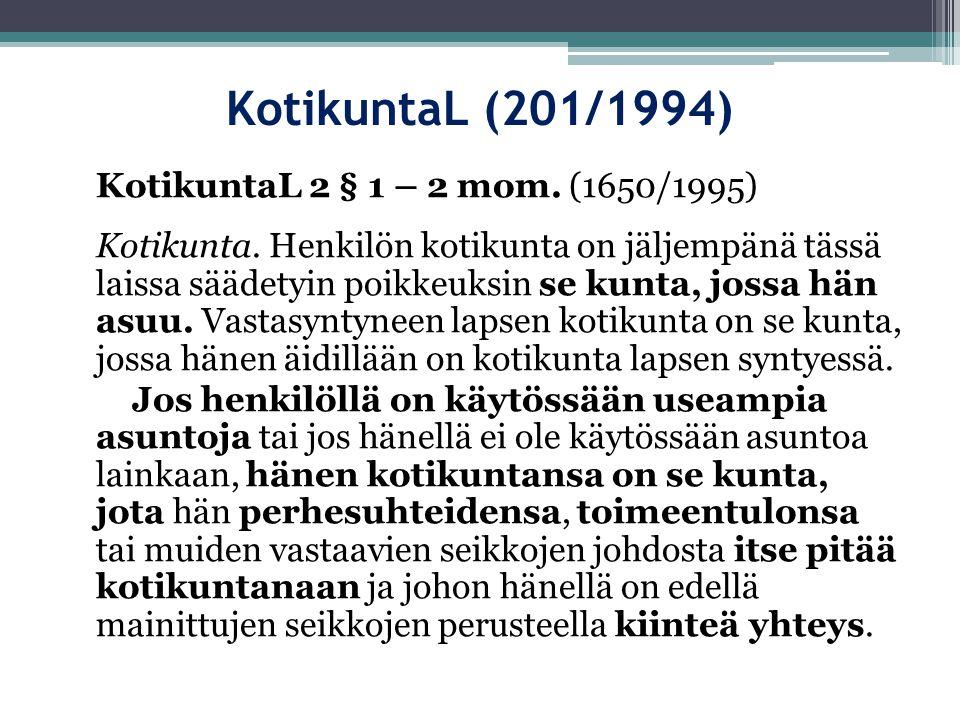 KotikuntaL (201/1994) KotikuntaL 2 § 1 – 2 mom. (1650/1995)