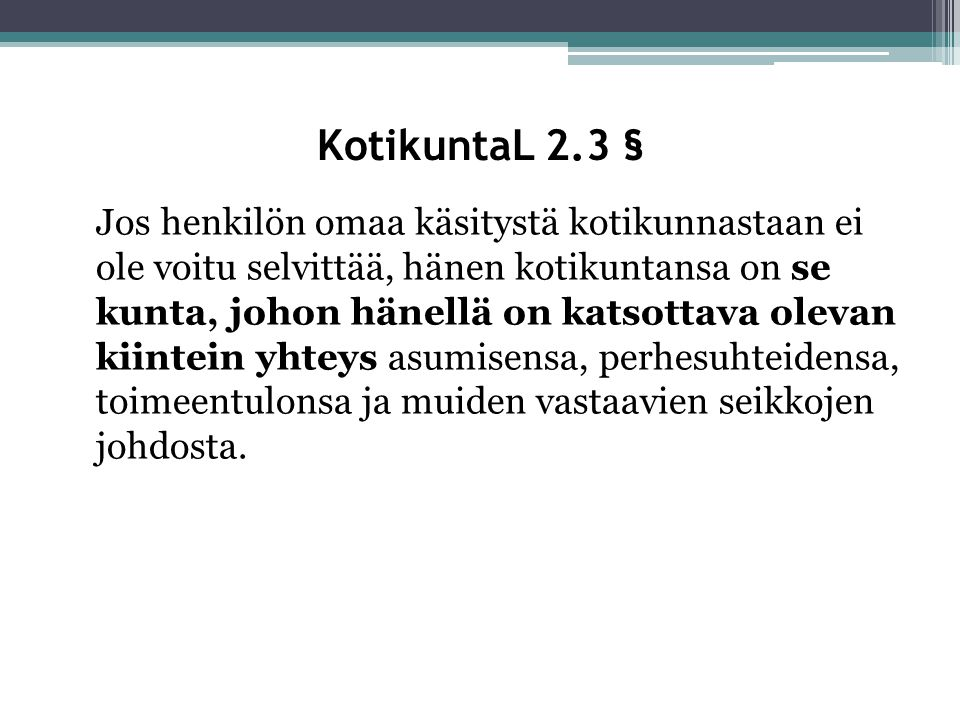 KotikuntaL 2.3 §