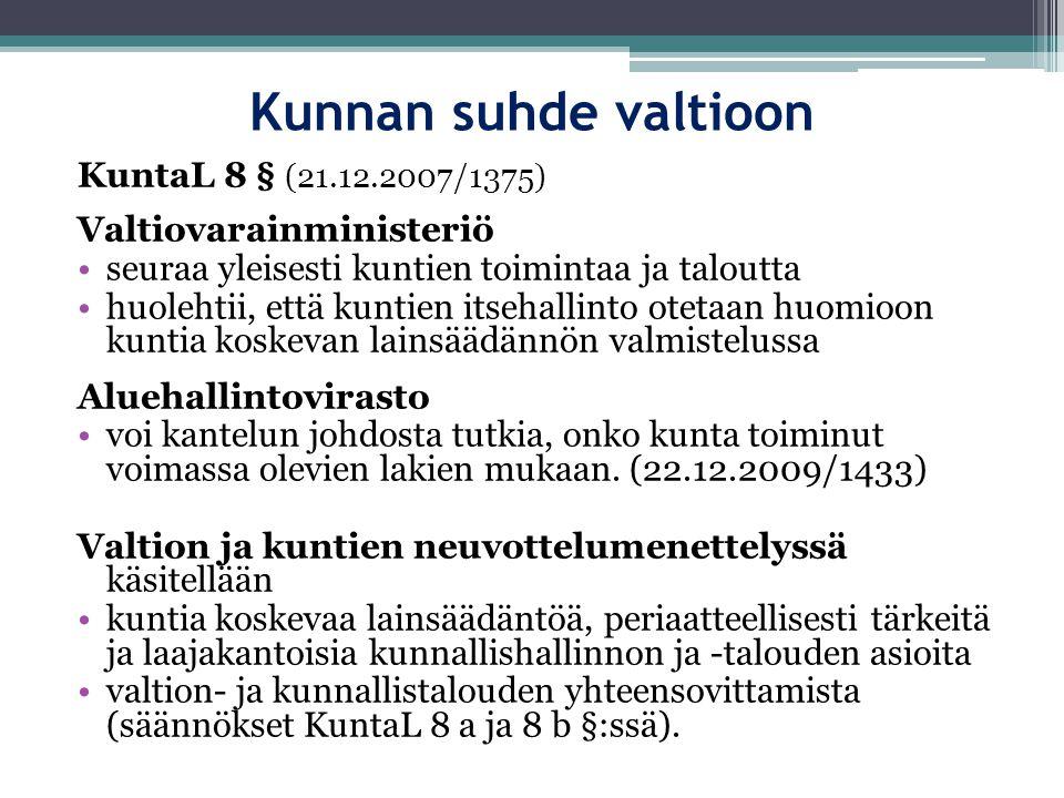 Kunnan suhde valtioon KuntaL 8 § (21.12.2007/1375)