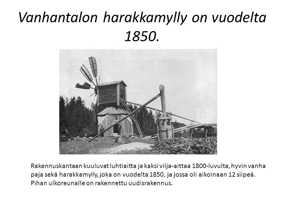 Vanhantalon harakkamylly on vuodelta 1850.