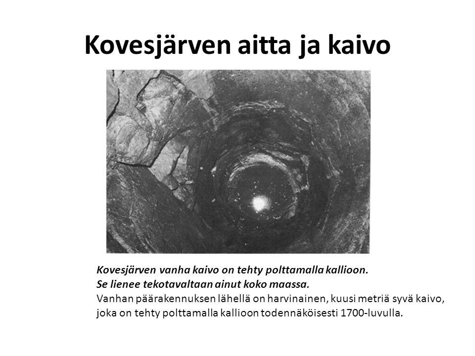 Kovesjärven aitta ja kaivo
