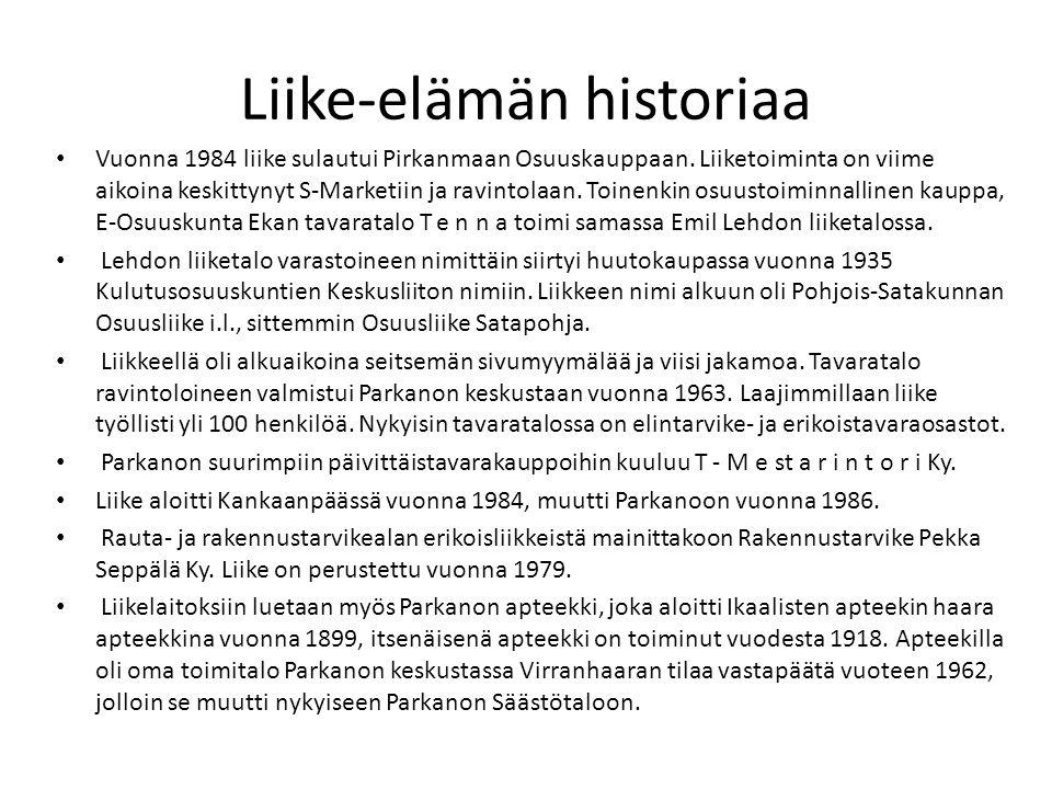 Liike-elämän historiaa