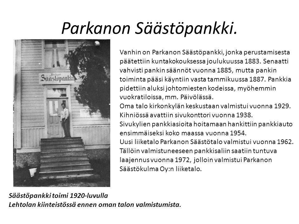 Parkanon Säästöpankki.