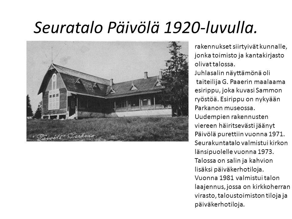 Seuratalo Päivölä 1920-luvulla.