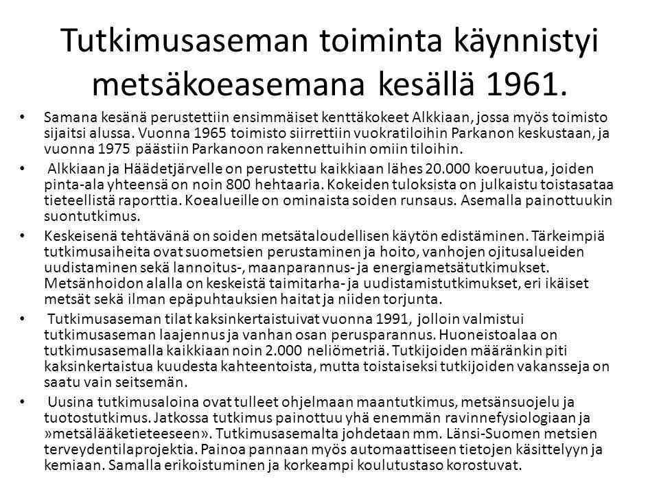 Tutkimusaseman toiminta käynnistyi metsäkoeasemana kesällä 1961.