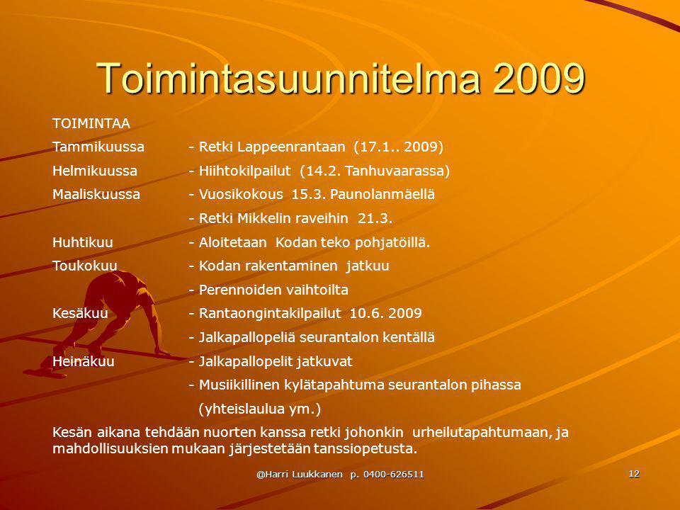 Toimintasuunnitelma 2009 TOIMINTAA