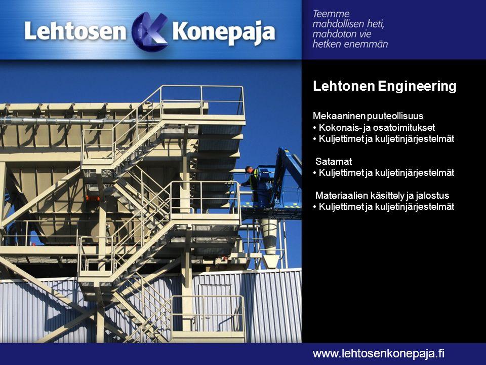 Lehtonen Engineering www.lehtosenkonepaja.fi