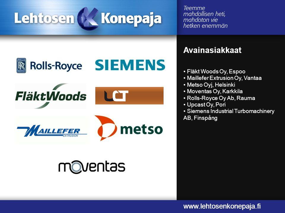 Avainasiakkaat www.lehtosenkonepaja.fi www.lehtosenkonepaja.fi
