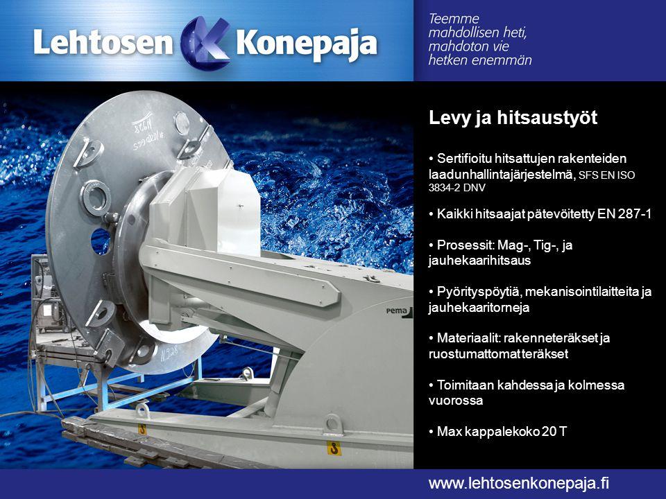 Levy ja hitsaustyöt www.lehtosenkonepaja.fi