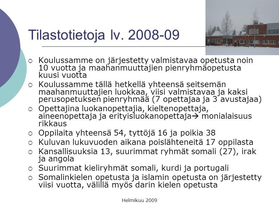 Tilastotietoja lv. 2008-09 Koulussamme on järjestetty valmistavaa opetusta noin 10 vuotta ja maahanmuuttajien pienryhmäopetusta kuusi vuotta.