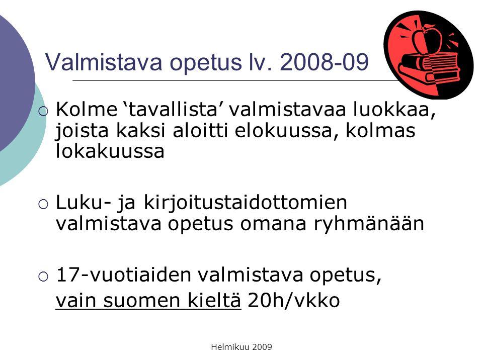 Valmistava opetus lv. 2008-09 Kolme 'tavallista' valmistavaa luokkaa, joista kaksi aloitti elokuussa, kolmas lokakuussa.