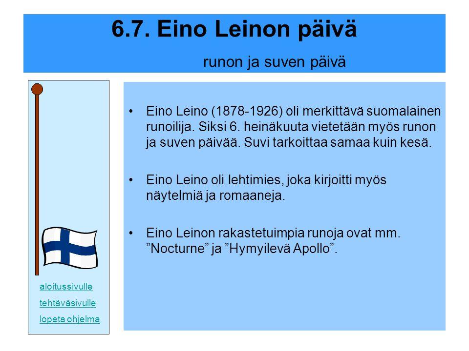 6.7. Eino Leinon päivä runon ja suven päivä